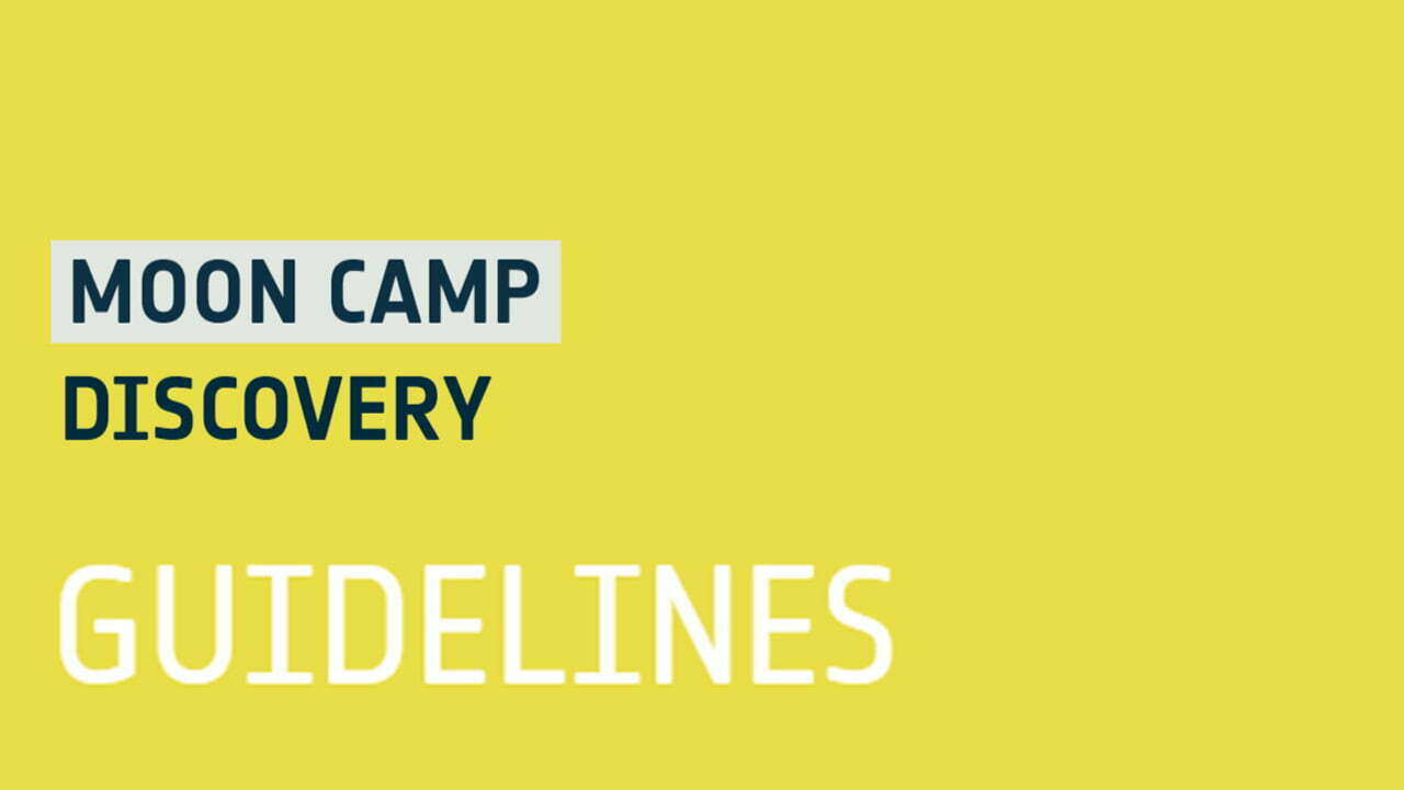 Moon Camp Discovery Guidelines