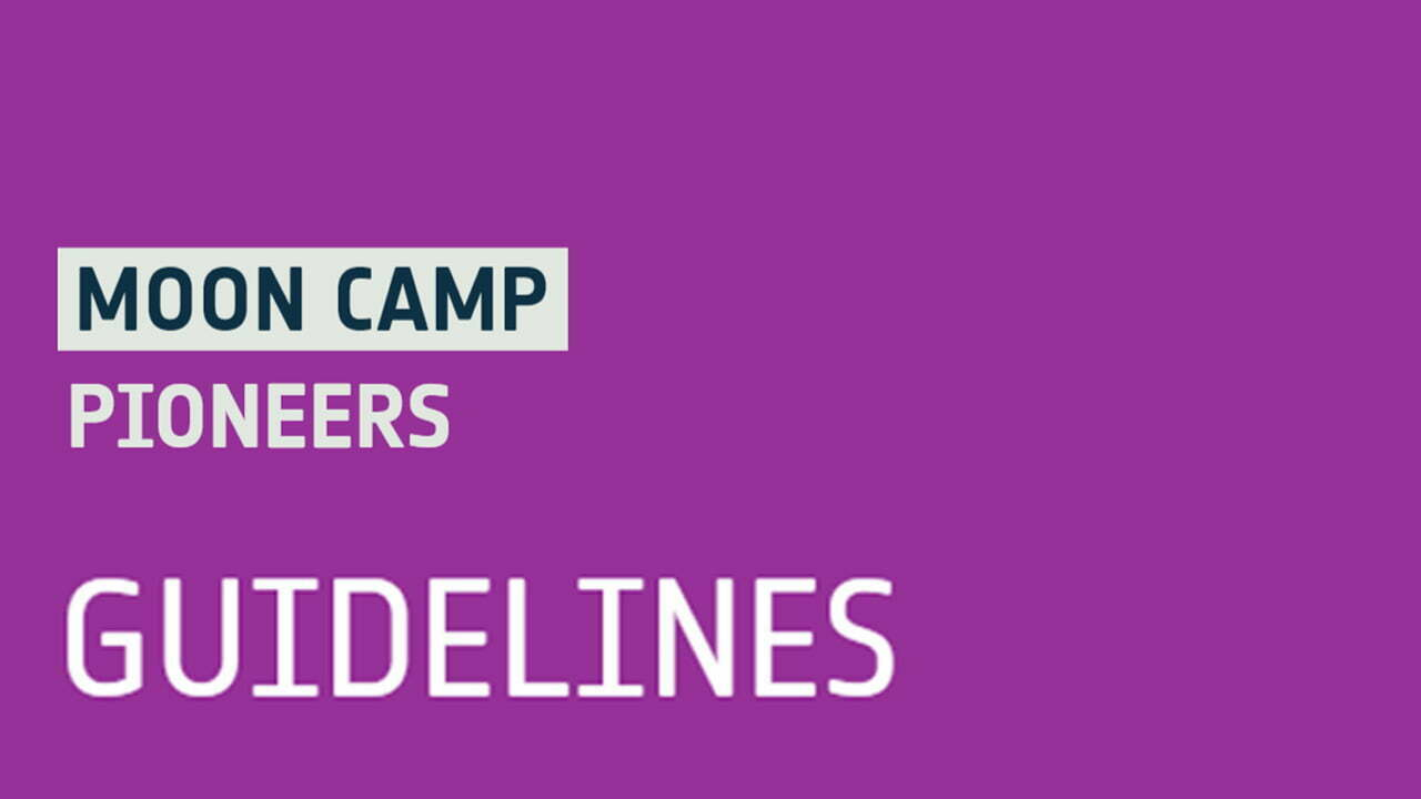 Moon Camp Pioneers Guidelines