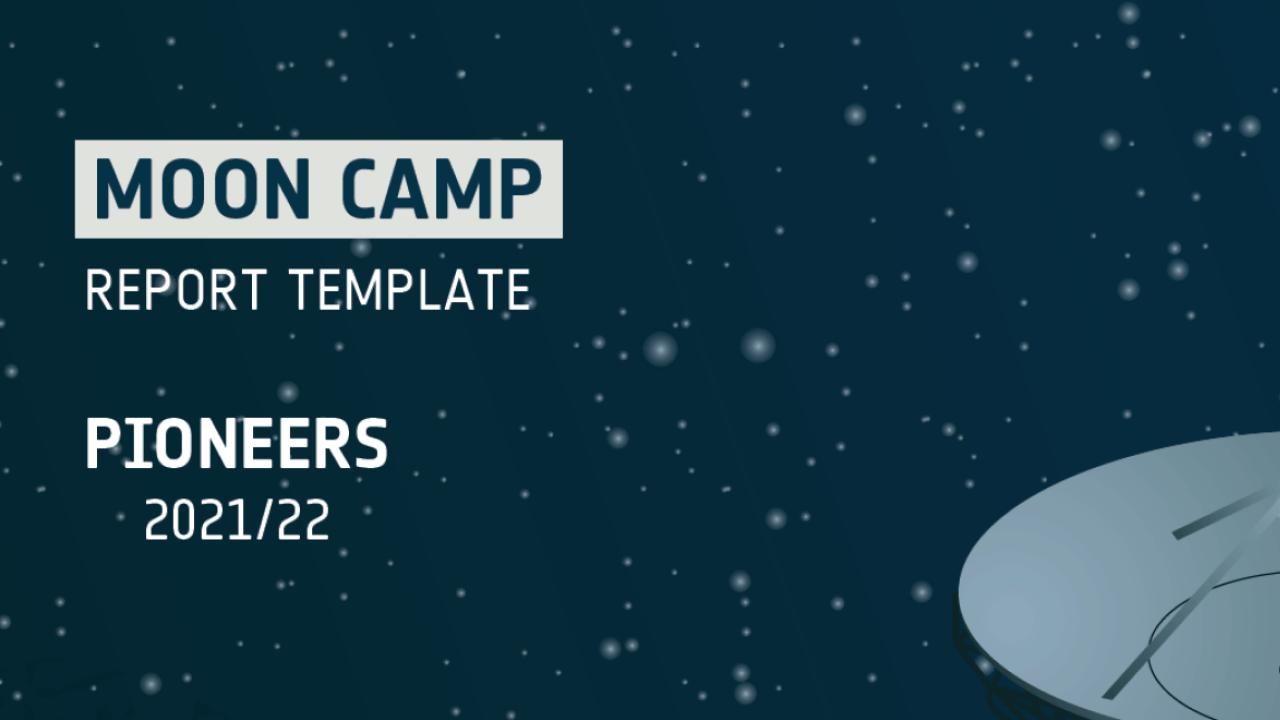 Moon Camp Pioneers Report Template